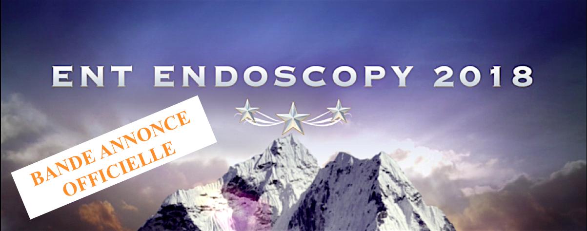 Bande annonce officielle ent endoscopy 2018